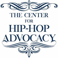 The Center for Hip-Hop Advocacy