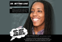 Dr. Bettina Love interview on Hip-Hop Can Save America podcast