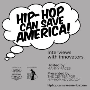 Hip-Hop podcast, hip-hop education, interview