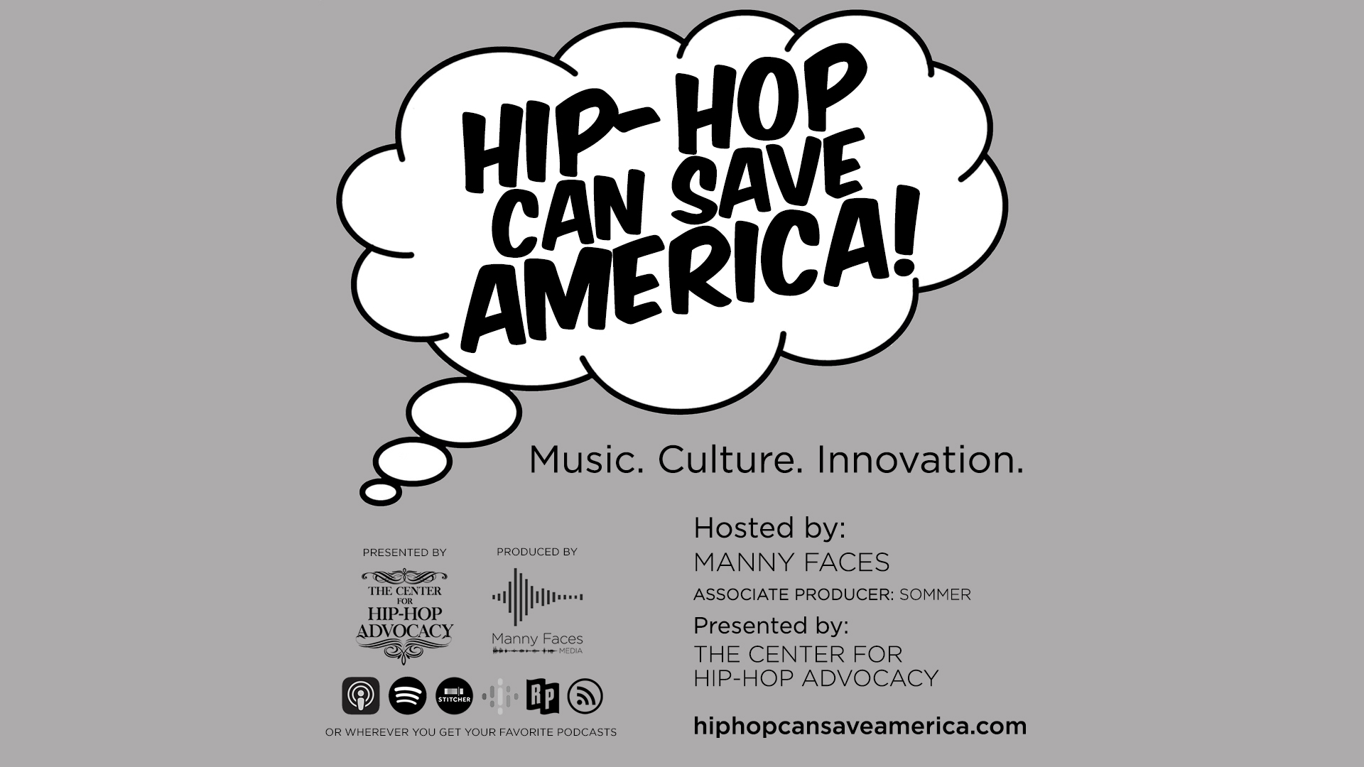 Hip-Hop Can Save America! The Podcast