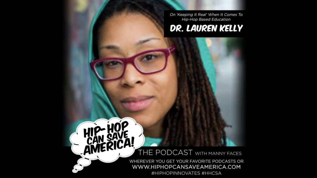 Podcast episode - Interview with Dr. Lauren Leigh Kelly - Hip-Hop Education