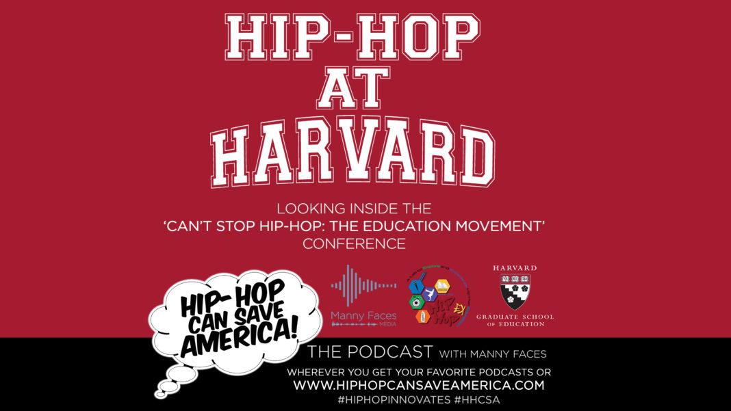 Can't Stop Hop-Hop: The Education Movement at Harvard - Podcast recap