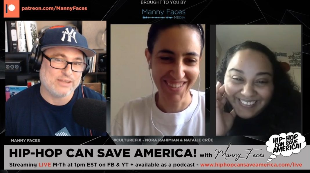 #CultureFix interview - Nora Rahimian & Natalie Crue - Hip-Hop Can Save America podcast interview